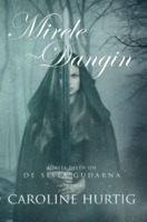 Mirele Dangin - Caroline Hurtig