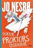 Doktor Proktors tidsbadkar - Jo Nesbø