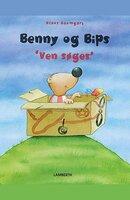 Benny og Bips - Ven søges - Klaus Baumgart