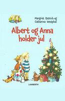 Albert og Anna holder jul - Margret Rettich
