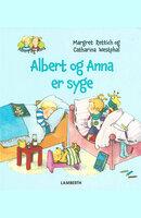 Albert og Anna er syge - Margret Rettich