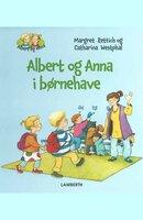 Albert og Anna i børnehave - Margret Rettich