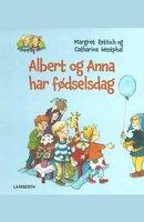 Albert og Anna har fødselsdag - Margret Rettich