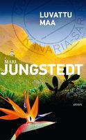 Luvattu maa - Mari Jungstedt
