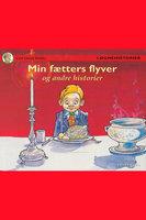 Min fætters flyver og andre historier - Carl Quist Møller