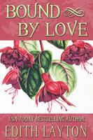 Bound by Love - Edith Layton