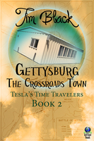 Gettysburg -The Crossroads Town - Tim Black
