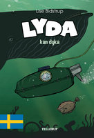 Lyda #4: Lyda kan dyka - Lise Bidstrup