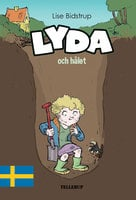 Lyda #3: Lyda och hålet - Lise Bidstrup
