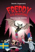 Freddy och monsterna #3: Dracula är törstig - Jesper W. Lindberg