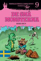 De små monsterna #9: Bibis ben - Pernille Eybye,Carina Evytt