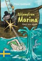 Sjöjungfrun Marina #3: Krut och kulor - Peter Gotthardt