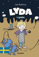 Lyda #2: Lyda i rymden - Lise Bidstrup