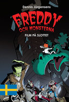 Freddy och monsterna #2: Film på slottet - Jesper W. Lindberg
