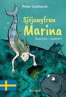 Sjöjungfrun Marina #1: Skatten i skeppet - Peter Gotthardt