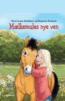 Mælkemules nye ven - Marie Louise Rudolfsson