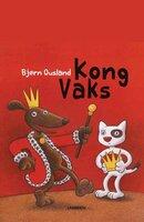 Kong Vaks - Bjørn Ousland