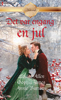 En vinteraften/Når hjertet synger/Den dejligste jul - Louise Allen, Annie Burrows, Sophia James