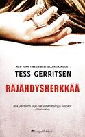 Räjähdysherkkää - Tess Gerritsen