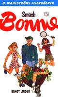 Smash, Bonnie - Bengt Linder