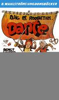 Pang på rödbetan, Dante - Bengt Linder