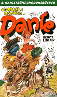 Gurgel i Dalarna, Dante! - Bengt Linder