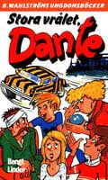 Stora vrålet, Dante - Bengt Linder