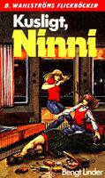 Kusligt, Ninni - Bengt Linder