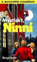 Mystiskt, Ninni - Bengt Linder