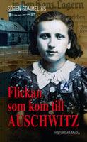 Flickan som kom till Auschwitz - Sören Sommelius