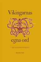 Vikingarnas egna ord - Lars Magnar Enoksen