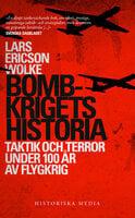 Bombkrigets historia - Lars Ericson Wolke