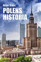 Polens historia - Artur Szulc