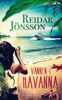 Vännen i Havanna - Reidar Jönsson