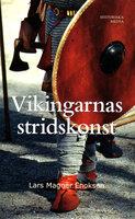 Vikingarnas stridskonst - Lars Magnar Enoksen