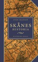 Skånes historia - Sten Skansjö