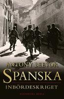 Spanska inbördeskriget - Antony Beevor