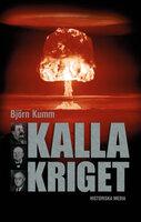 Kalla kriget - Björn Kumm