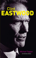Clint Eastwood - Michael Tapper