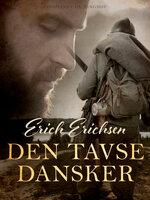 Den tavse dansker - Erich Erichsen