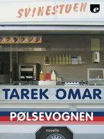 Pølsevognen - Tarek Omar