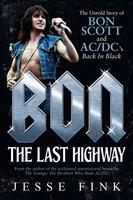 Bon - The Last Highway - Jesse Fink