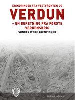 Erindringer fra Vestfronten og Verdun - Sønderjyske Øjenvidner