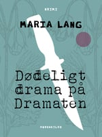 Dødeligt drama på Dramaten - Maria Lang