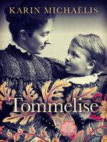 Tommelise - Karin Michaëlis