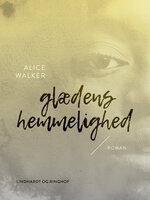 Glædens hemmelighed - Alice Walker