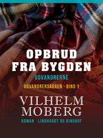 Opbrud fra bygden - Vilhelm Moberg