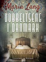Dobbeltseng i Danmark - Maria Lang
