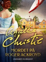Mordet på Roger Ackroyd - Agatha Christie