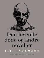 Den levende døde og andre noveller - B.S. Ingemann